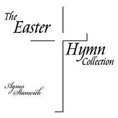 The Easter Hymn Collection
