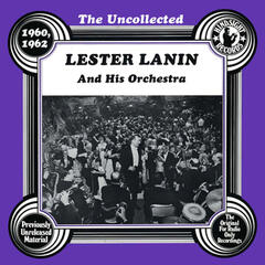 The Uncollected: Lester Lanin And His Orchestra