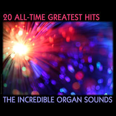 All Time Greatest Hits, The Incredible Organ Sounds