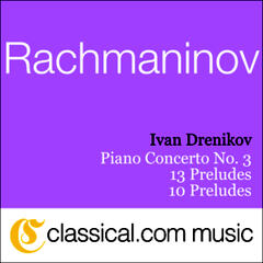 Sergey Rachmaninov, Piano Concerto No. 3 In D Minor, Op. 30