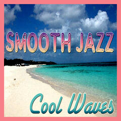 Smooth Jazz Cool Waves