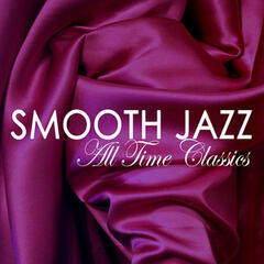 Smooth Jazz All Time Classics