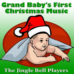 Grand Baby's First Christmas Music