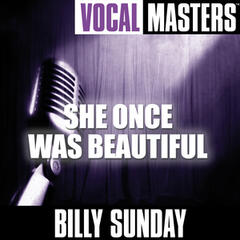 Vocal Masters: She Once Was Beautiful