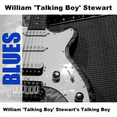 William 'Talking Boy' Stewart's Talking Boy