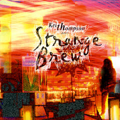 Keith Thompson & Strange Brew