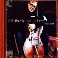 Cello Unveils Anatolian Spirit