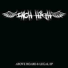 Above Board & Legal EP