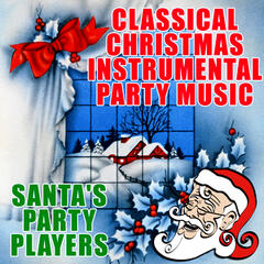 Classical Christmas Instrumental Party Music
