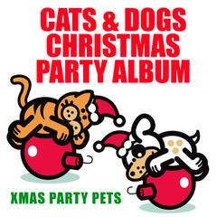 Cats & Dogs Christmas Party Album