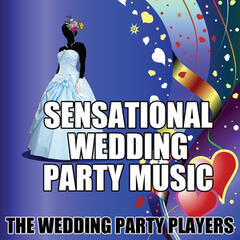 Sensational Wedding Party Music