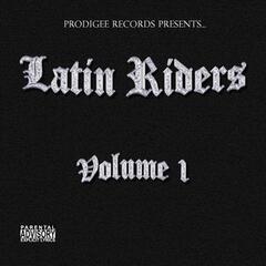 Latin Riders Volume 1