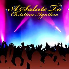 A Salute To Christina Aguilera