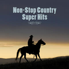 Non-Stop Country Super Hits