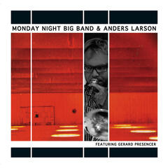 MNBB & Anders Larson (feat. Gerard Presencer)