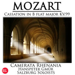 Mozart: Cassation in B flat major KV.99