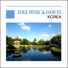 Folk Music & Dances (Live) - Korea