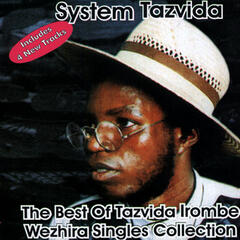 The Best of Tazvida Irombe Weshira Singles Collection