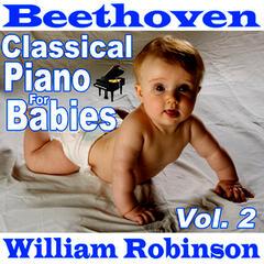 Beethoven Classical Piano for Babies Vol. 2