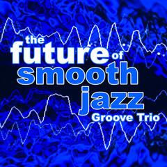 The Future of Smooth Jazz