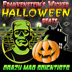 Frankenstein's Wicked Halloween Beats