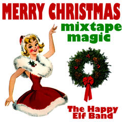 Merry Christmas Mixtape Magic