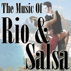 The Music Of Rio And Salsa
