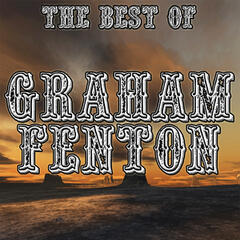 The Best Of Graham Fenton
