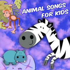 Animal Songs For Kids