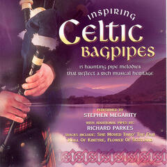 Inspiring Celtic Bagpipes - Volume 1