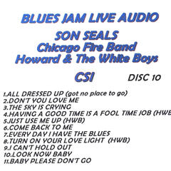 Blues Jam Live Audio: Son Seals, Chicago Fire Band, Howard & The White Boys