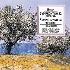 "Haydn: Symphony No. 82 ""The Bear"" & Symphony No. 94 ""Surprise"""