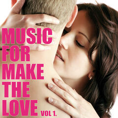 Music For Make The Love Vol.1