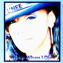 Sleep When I Die