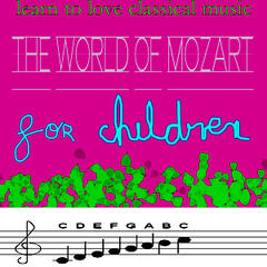 Learn to love Classical music- Mozart for Kids