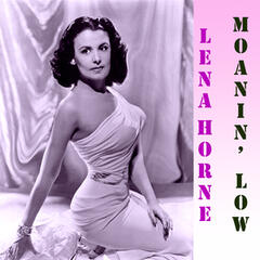 Moanin' Low