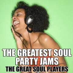 The Greatest Soul Party Jams