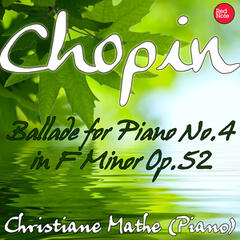 Chopin: Ballade for Piano No.4 in F Minor Op.52
