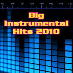 Big Instrumental Hits 2010