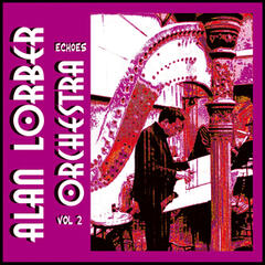 Alan Lorber Orchestra - Echoes Vol 2