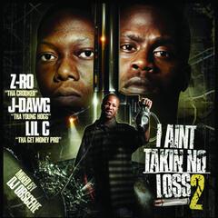 I Ain't Takin No Loss 2