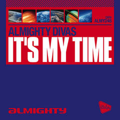 Almighty Presents: It's My Time