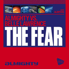 Almighty Presents: The Fear