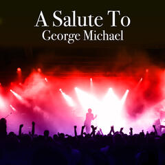 A Salute To George Michael