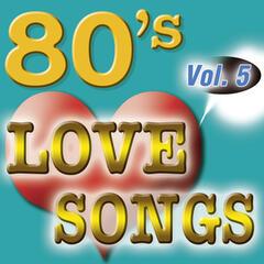 80'S Love Songs Vol.5