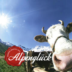 Alpenglueck Bavarias Greatest Hits
