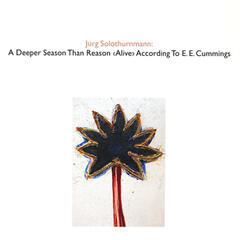 A Deeper Season Than Reason