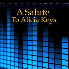 A Salute To Alicia Keys