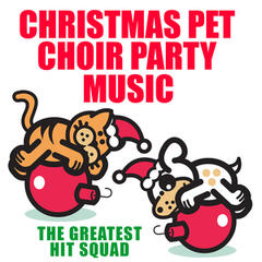 Christmas Pet Choir Party Music