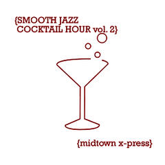 Smooth Jazz Cocktail Hour vol. 2